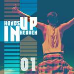 Hands Up In Heaven Vol 1