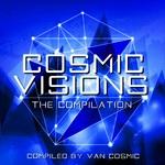 Cosmic Visions (Compiled By Van Cosmic)
