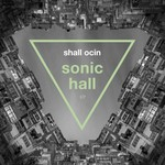 Sonic Hall EP