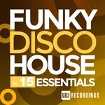 Funky Disco House Essentials Vol 15