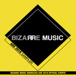 Bizarre Music Ade 2016 Sampler