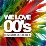 We Love 00's: Classic Club Culture