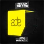 Metanoia 'ADE 2016'