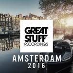 Great Stuff Presents Amsterdam 2016