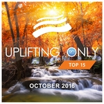 Uplifting Only Top 15/October 2016