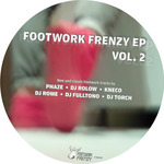PHAZE/DJ ROLOW/KNECO/DJ ROME/DJ FULLTONO/DJ TORCH - Footwork Frenzy Vol 2 EP (Front Cover)