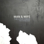 The Love I Have EP