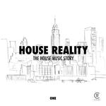 House Reality Vol 1