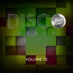 Disco Bunch Vol 12