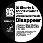 DJ Shorty & Todd Edwards Present Underground People: Disappear