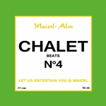 Chalet Beat No 4 - The Sound Of Kitz Alps @ Maierl