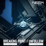 Breaking Point/Unfollow