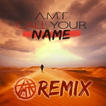 Call Your Name (Remix)