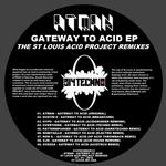 Gateway To Acid (The St Louis Acid Project Remixes)