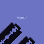 Vinylism II