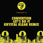 Let's Do It - Krystal Klear Remixes