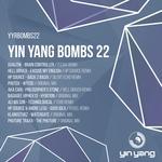 Yin Yang Bombs/Compilation 22