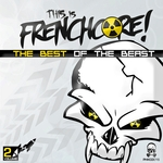 This Is Frenchcore: The Best Of The Beast Vol 2