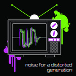 VARIOUS - Noise For A Distorted Generation (Front Cover)