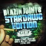 Blazin Joints EP - Stardawg Edition