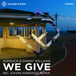 SUMSUCH/DANNY WILLIAMS - We Give (Front Cover)