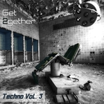 Get 2gether Techno Vol 3