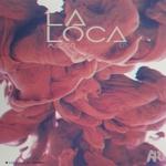 La Loca EP