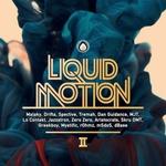 Liquid Motion II