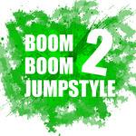 Boom Boom Jumpstyle Vol 2