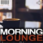 Morning Lounge Vol 2