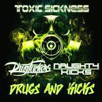 Drugs & Kicks