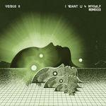 VENUS II - I Want U 4 Myself (Remixes) (Front Cover)