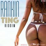 ASTEN ISAAC/BLAXX - Rankin Ting Riddim (Front Cover)