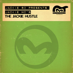 The Jackie Hustle (She's Heavy On Your Head)