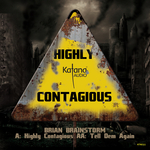 BRIAN BRAINSTORM - Highly Contagious (Front Cover)