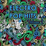 Electro Pop Hits Vol 2
