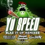 Blaz It Up (Remixes)