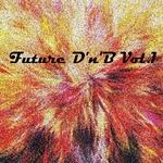 Future D'n'B Vol 1