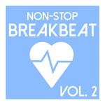 Non-Stop Breakbeat Vol 2