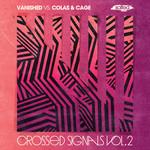 Crossed Signals Vol 2