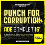 Punch For Corruption Vol 3 ADE Sampler 16'