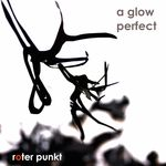 A GLOW - Perfect EP (Front Cover)
