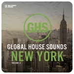 Global House Sounds: New York Vol 3