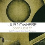 JUS NOWHERE - Corpulent EP (Front Cover)