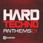 Hard Techno Anthems Vol 01