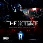 The Intent (Original Motion Picture Soundtrack)