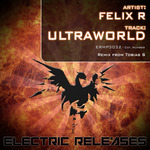 FELIX R - Ultraworld (Front Cover)