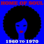 Home Of Soul/1960 To 1970