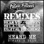 Heard Me Remixes