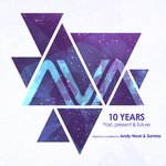 AVA 10 Years/Past, Present & Future